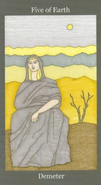 Five of Earth(Pentacles) ~ Demeter - Dark Goddess Tarot by Ellen Lorenzi-Prince