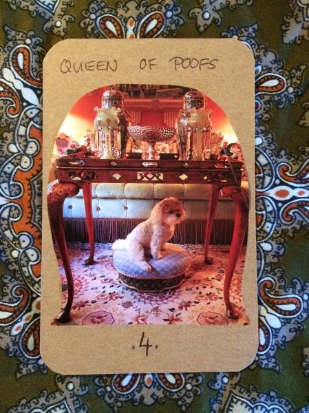 Queen of Poofs - Salon Dada Tarot Deck.JPG